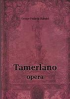 Tamerlano Opera