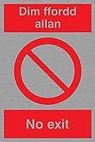 バイキングサインPA913-A4P-MS「Dim Ffordd Allan出口なし」サイン、マリングレードステンレススチール、300 mm H x 200 mm W