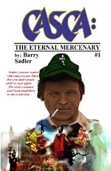 Casca 1: The Eternal Mercenary by [Sadler, Barry]