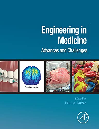 Download Engineering in Medicine: Advances and Challenges 0128130687