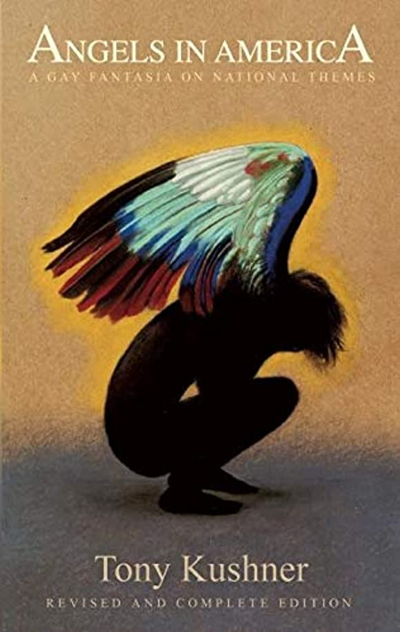 力学ミシン目バルクAngels in America: A Gay Fantasia on National Themes: Revised and Complete Edition
