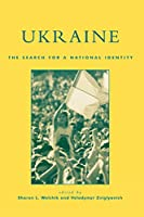 Ukraine: The Search for a National Identity