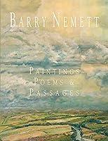 Barry Nemett: Paintings, Poems, & Passages