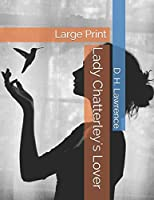 Lady Chatterley's Lover: Large Print