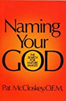 Naming Your God: The Search for Mature Images