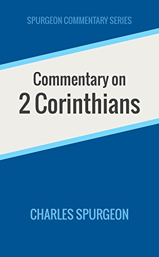 Download Commentary on 2 Corinthians (Spurgeon Commentary Series) (English Edition) B00L4JWWRA
