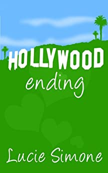 Hollywood Ending by [Simone, Lucie]