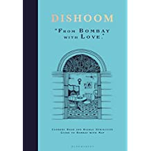 Dishoom: The first ever cookbook from the much-loved Indian restaurant