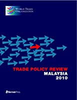 Trade Policy Review: Malaysia 2010