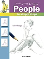 How to Draw: People by Susie Hodge(2014-01-01)
