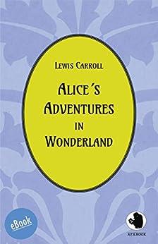 Alice´s Adventures in Wonderland (ApeBook Classics 11) by [Carroll, Lewis]