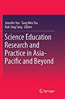 Science Education Research and Practice in Asia-Pacific and Beyond