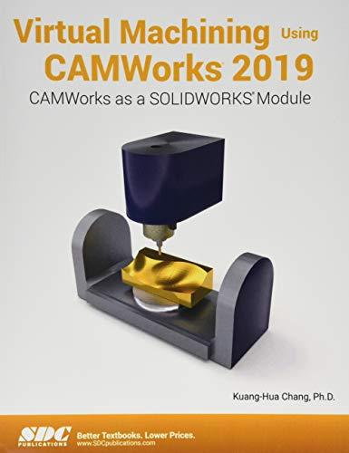 Download Virtual Machining Using CAMWorks 2019 1630572314