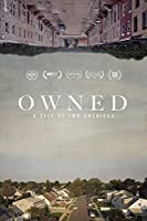 Owned: A Tale of Two Americas [DVD]