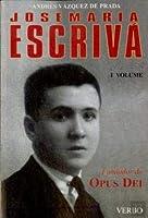 José Maria Escrivá - Volume 1