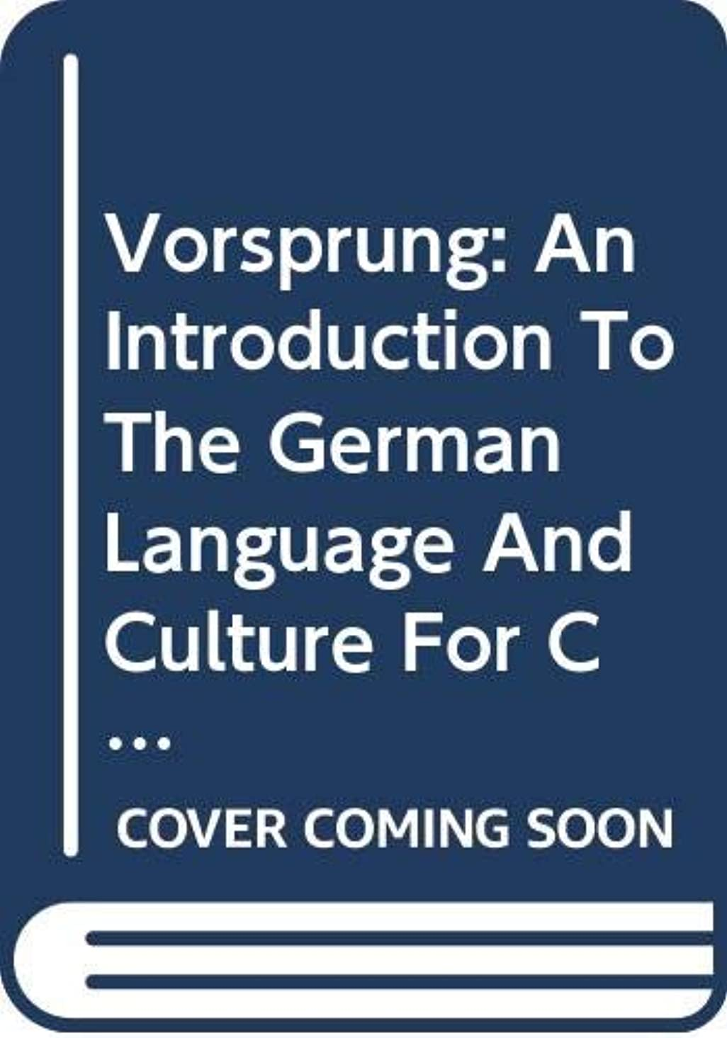 時系列矢印突き刺すVorsprung: An Introduction To The German Language And Culture For Communication
