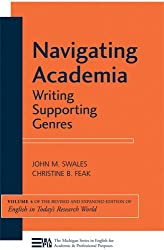 Navigating Academia: Writing Supporting Genres (Michigan Series in English for Academic & Professional Purposes)