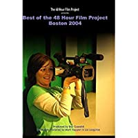 Best of the 48 Hour Film Project: Boston 2004 [並行輸入品]