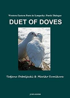 [すみくら まりこ, Tatjana Debeljački]のDuet of Doves 鳩の二重奏