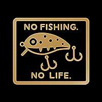 NO FISHING NO LIFE カッティング ステッカー ゴールド 金