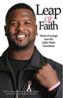 Leap of Faith:Stories of Courage from the LeRoy Butler Foundation [並行輸入品]