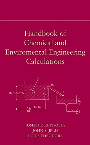Download Handbook of Chemical and Environmental Engineering Calculations 0471402281