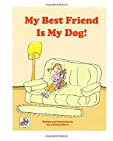 My Best Friend Is My Dog (Buddydog Learning Series)
