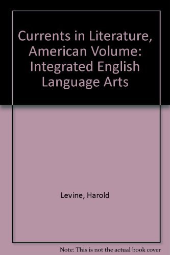 Download Currents in Literature, American Volume: Integrated English Language Arts 1567651445