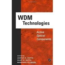 WDM Technologies: Active Optical Components (Optics & Photonics Series)