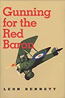 Gunning for the Red Baron (C.a. Brannen Series)