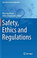 Safety, Ethics and Regulations (Stem Cells in Clinical Applications)