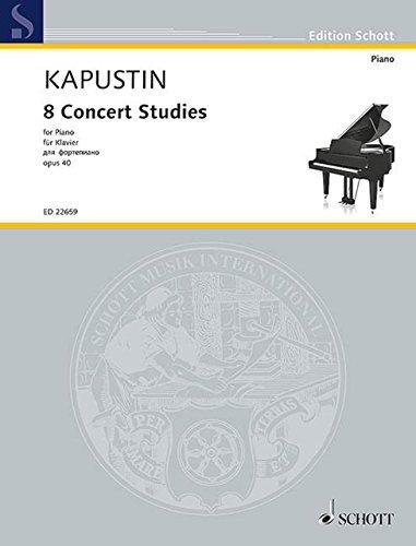カプースチン: 8つの演奏会用エチュード Op.40/ショット・ミュージック社/マインツ/ピアノ・ソロ