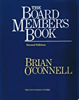 The Board Member's Book: Making a Difference in Voluntary Organizations