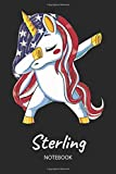 Sterling - Notebook: Blank Ruled Name Personalized & Customized Patriotic USA Flag Hair Dabbing Unicorn School Notebook Journal for Girls & Women. Funny Unicorn Desk Accessories & Back To School Supplie, 4th of July, Birthday, Christmas Gift for Girls.