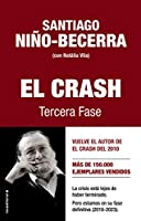 El crash / The Crash: Tercera Fase