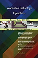 Information Technology Operations A Complete Guide - 2020 Edition
