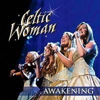 AWAKENING +bonus by Celtic Woman (2012-02-22)