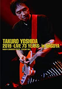 【メーカー特典あり】吉田拓郎 2019 -Live 73 years- in NAGOYA / Special EP Disc「てぃ~たいむ」(Blu-ray Disc+CD)(A2特典ポスター付)