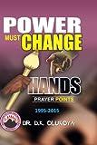 Power Must Change Hands Prayer Points 1995-2015