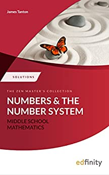 Solutions Manual - Numbers and the Number System (Middle School Mathematics) by [Tanton, James]