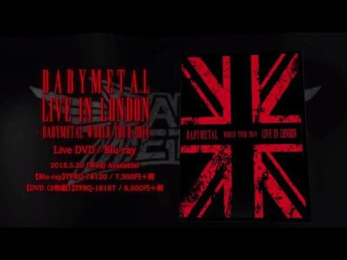 LIVE IN LONDON -BABYMETAL WORLD TOUR 2014- [Blu-ray]の詳細を見る