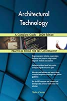Architectural Technology A Complete Guide - 2020 Edition