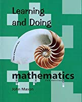 Learning and Doing Mathematics (Visions of Mathematics)