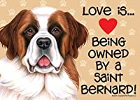 "Saint Bernard (Love Is Being Owned By)ドアサイン5 "" x10 """