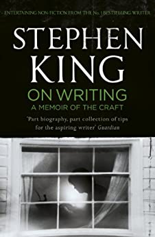 On Writing: A Memoir of the Craft by [King, Stephen]