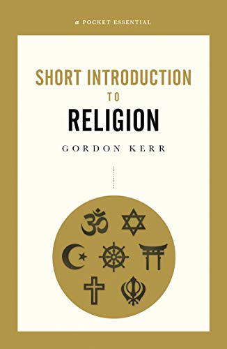 A Pocket Essential Short Introduction to Religion (Short History) (English Edition)