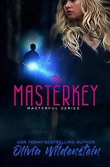 The Masterkey (Masterful Book 1) by [Wildenstein, Olivia]