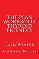 The Plan Workbook Thyroid Friendly: Fall/Winter Paperback