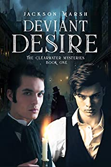 Deviant Desire (The Clearwater Mysteries Book 1) by [Marsh, Jackson]