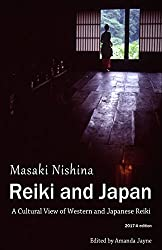 Reiki and Japan: A Cultural View of Western and Japanese Reiki (English Edition)